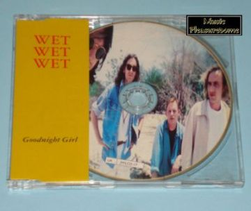 Wet Wet Wet - Goodnight Girl (UK CD Picture Maxi)