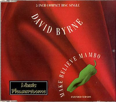 Byrne, David (Talking Heads) - Make Believe Mambo (CD Maxi)
