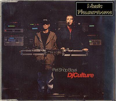 Pet Shop Boys - DJ Culture (CD Maxi Single)