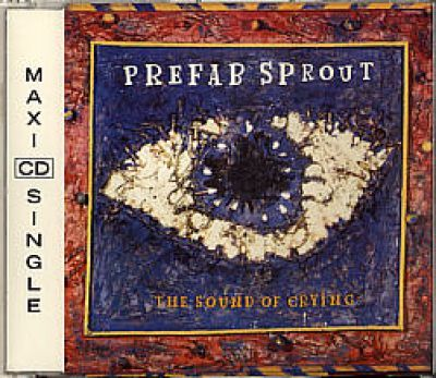 Prefab Sprout - The Sound Of Crying (CD Maxi Single)