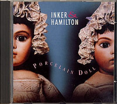 Inker & Hamilton - Porcelain Doll (CD Album)