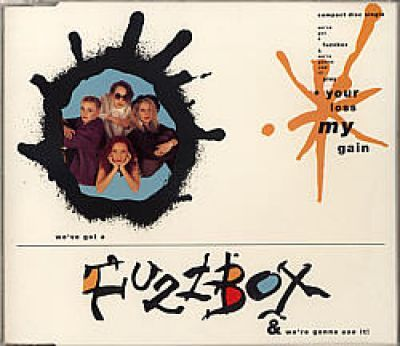 Fuzzbox - Your Loss My Gain (CD Maxi Single)