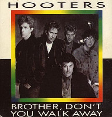 Hooters - Brother, Dont You Walk Away (3 CD Maxi Single)