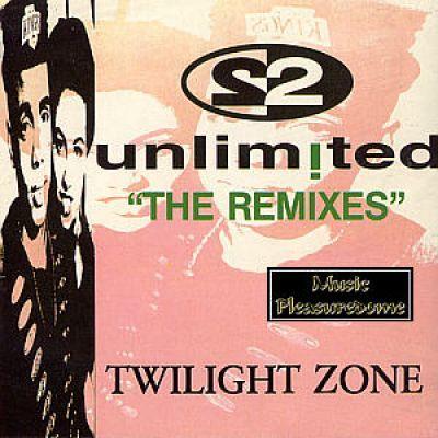 2 Unlimited (PWL/SAW) - Twilight Zone (Remix CD Maxi Single)