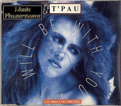 TPau - I Will Be With You (UK CD Picture Maxi Single)