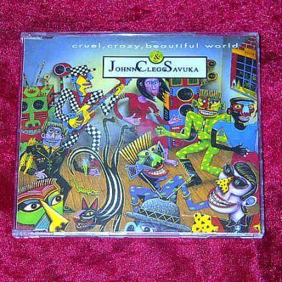 Clegg, Johnny & Savuka - Cruel, Crazy, Beautiful... (UK CD Maxi)