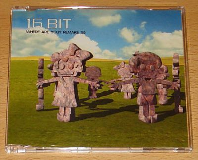16 Bit (Sixteen Bit) - Where Are You 95 (CD Maxi Single)