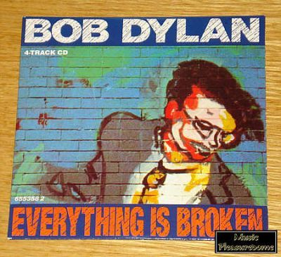 Dylan, Bob - Everything Is Broken (UK CD Maxi Single)