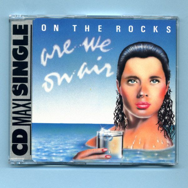 On The Rocks - Are We On Air (CD Maxi Single)