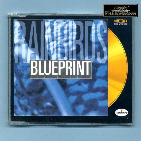 Rainbirds - Blueprint (CD Video Maxi)
