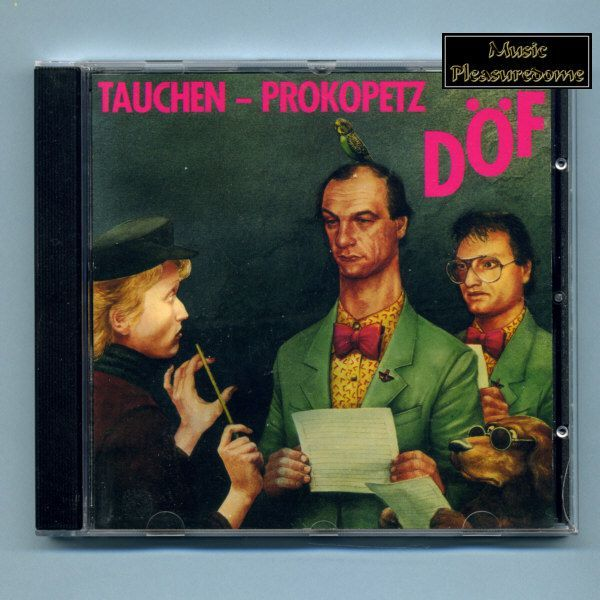Tauchen-Prokopetz - DÖF (CD Album) - NEU!!!