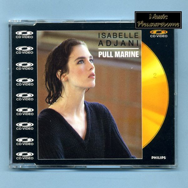 Adjani, Isabelle - Pull Marine (CD Video Maxi Single)