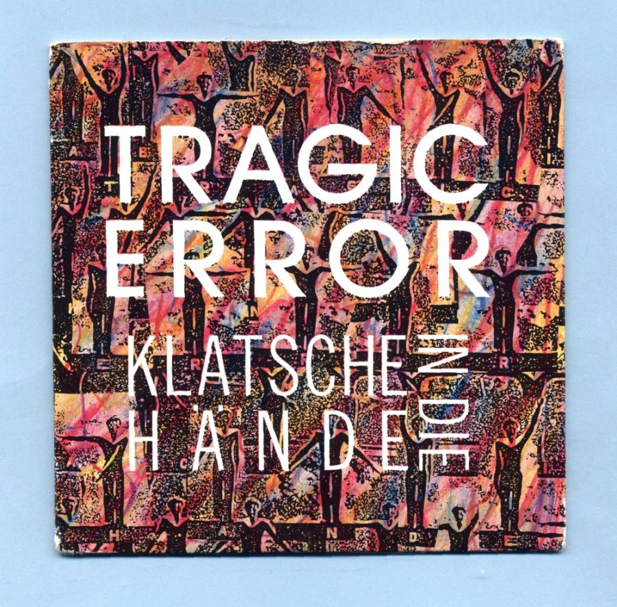 Tragic Error - Klatsche in die Hände (CD Maxi Single)