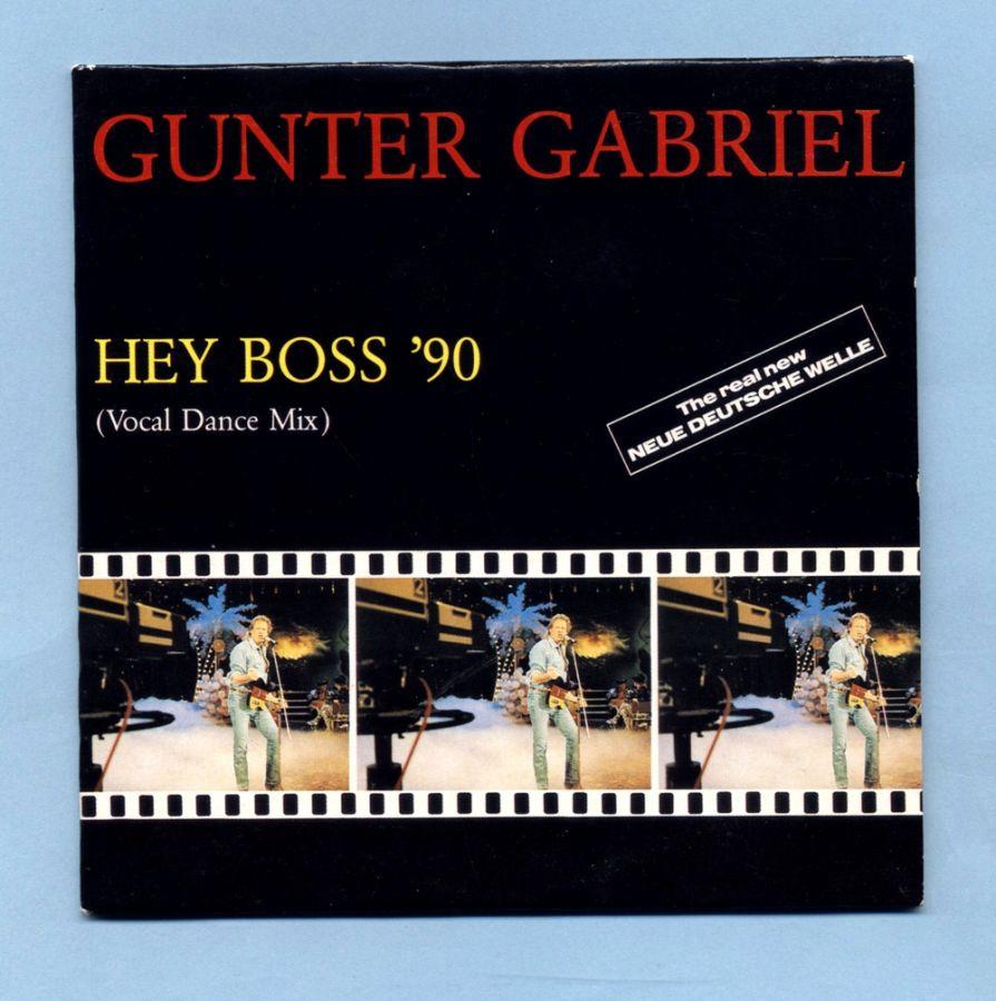 Gabriel, Gunter - Hey Boss 90 (CD Maxi Single)