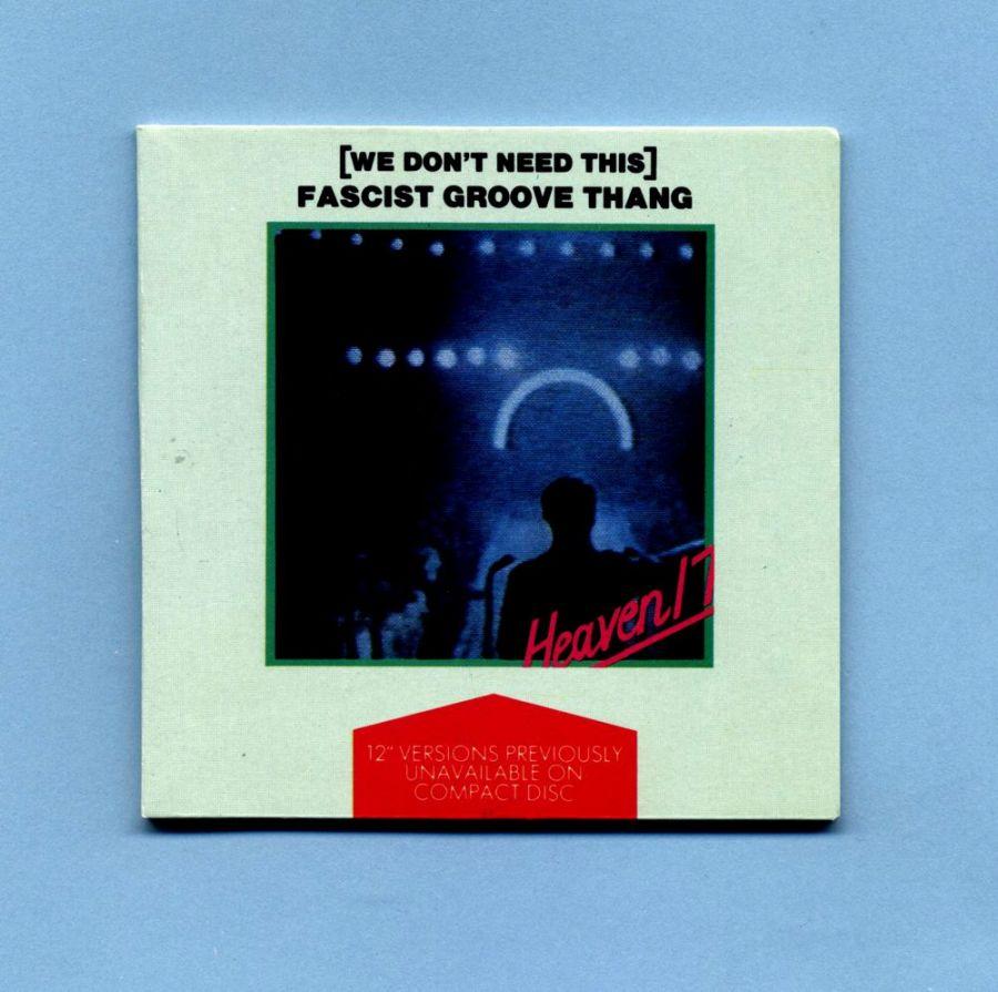 Heaven 17 - Fascist Groove Thang (3 CD Maxi Single)