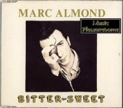 Almond, Marc (Soft Cell) - Bitter Sweet (UK CD Maxi Single)