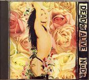 Dead Or Alive - Nude (CD Album)