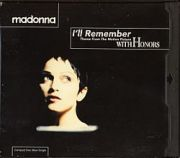 Madonna - Ill Remember (US CD Maxi Single)