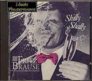 Fritz Brause - Shilly Shally (CD Album)