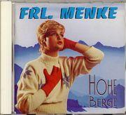 Frl. Menke (NDW) - Hohe Berge (CD Album)