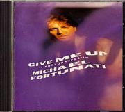 Fortunati, Michael - Give Me Up / 1st Album (Japan CD Album)