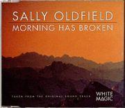Oldfield, Sally - Morning Has Broken (CD Maxi Single)