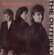 Outfield, The - My Paradise (3 CD Maxi Single)