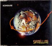 Icehouse - Satellite (CD Maxi Single)