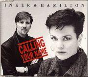 Inker & Hamilton - Calling Your Name (CD Maxi Single)