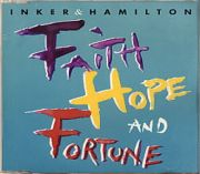 Inker & Hamilton - Faith, Hope And Fortune (CD Maxi Single)