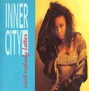 Inner City - Aint Nobody Better (3 CD Maxi Single)