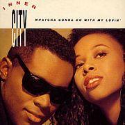 Inner City - Watcha Gonna Do With My Lovin (3 CD Maxi)