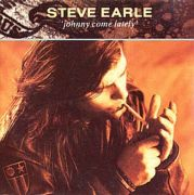 Earle, Steve - Johnny Come Lately (UK 3 CD Maxi Single)