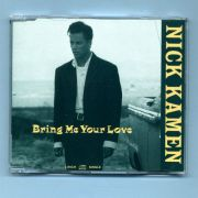 Kamen, Nick - Bring Me Your Love (3 CD Maxi Single)