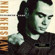 Kershaw, Nik - Elisabeths Eyes (3 CD Maxi Single)