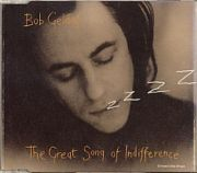 Geldof, Bob - The Great Song Of Indifference (CD Maxi Single)