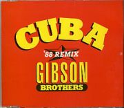 Gibson Brothers - Cuba 88 (Remix CD Maxi Single)
