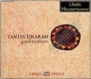 Tikaram, Tanita - Good Tradition (3 CD Maxi Single)