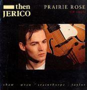 Then Jerico - Prairie Rose (CD Maxi Single)