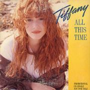 Tiffany - All This Time (US CD Single)