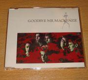 Goodbye Mr. Mackenzie - Goodbye Mr. Mackenzie (UK CD Maxi)