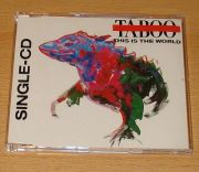 Taboo - This Is The World (3 CD Maxi Single)