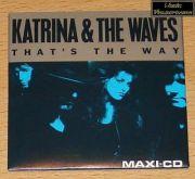 Katrina & The Waves - Thats The Way (3 CD Maxi Single)