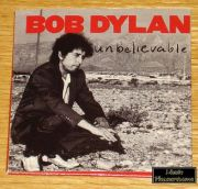 Dylan, Bob - Unbelievable (3 CD Single)
