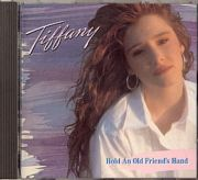 Tiffany - Hold An Old Friends Hand (CD Album)