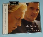 It Takes Presidents - Hey Lord (CD Maxi Single)