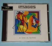 IMAGES - Le Sens du Rythme (CD Album)