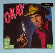 Okay - Wild, Wild Western Vol. I (3 CD Maxi Single) - signiert