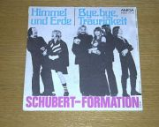 Schubert-Formation - Himmel und Erde (7 Single)