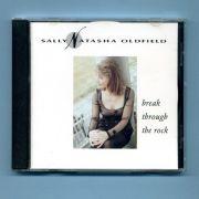 Oldfield, Sally Natasha - Break Through The Rock (3 CD Maxi)